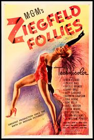 Ziegfeld Follies movie in Judy Garland filmography.