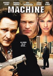 Machine movie in Michael Madsen filmography.