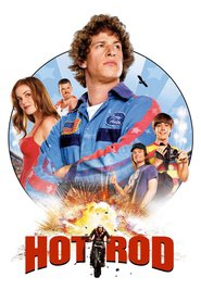 Hot Rod movie in Andy Samberg filmography.