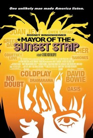 Mayor of the Sunset Strip movie in David Bowie filmography.