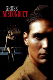 Gross Misconduct movie in Naomi Watts filmography.