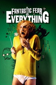 A Fantastic Fear of Everything movie in Simon Pegg filmography.