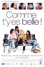 Comme t'y es belle! is the best movie in Alexandre Astier filmography.