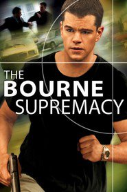 The Bourne Supremacy movie in Matt Damon filmography.