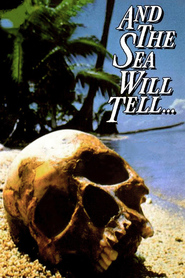 And the Sea Will Tell movie in James Brolin filmography.