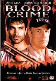 Blood Crime movie in James Caan filmography.