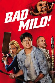 Bad Milo! movie in Stephen Root filmography.