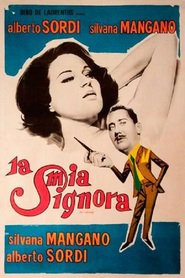 La mia signora movie in Alberto Sordi filmography.
