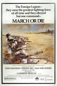 March or Die movie in Marcel Bozzuffi filmography.