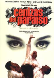 Cenizas del paraiso is the best movie in Leonardo Sbaraglia filmography.