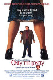 Only the Lonely movie in Anthony Quinn filmography.