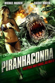 Piranhaconda movie in Michael Madsen filmography.