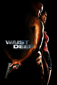 Waist Deep is the best movie in Meagan Good filmography.
