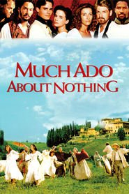 Much Ado About Nothing movie in Keanu Reeves filmography.