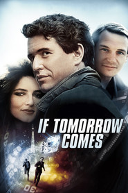 If Tomorrow Comes movie in Richard Kiley filmography.