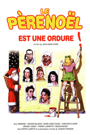 Le pere Noel est une ordure movie in Thierry Lhermitte filmography.