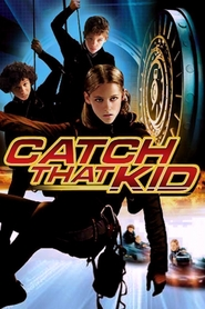 Catch That Kid is the best movie in Stark Sands filmography.