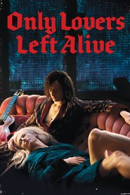 Only Lovers Left Alive movie in John Hurt filmography.
