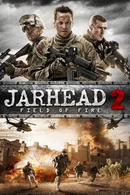 Jarhead 2: Field of Fire movie in Danielle Savre filmography.