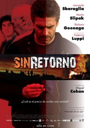 Sin retorno movie in Leonardo Sbaraglia filmography.