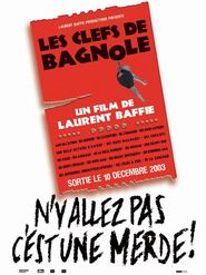 Les Clefs de bagnole movie in Gad Elmaleh filmography.