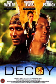 Decoy movie in Robert Patrick filmography.