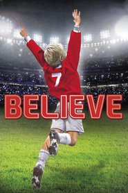 Believe is the best movie in Arian Moayed filmography.