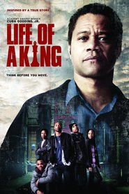 Life of a King movie in Dennis Haysbert filmography.