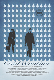 Cold Weather is the best movie in Ben Stembler filmography.