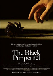The Black Pimpernel movie in Michael Nyqvist filmography.