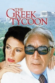 The Greek Tycoon movie in Anthony Quinn filmography.
