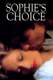 Sophie's Choice movie in Kevin Kline filmography.