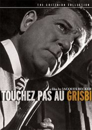 Touchez pas au grisbi movie in Rene Dary filmography.