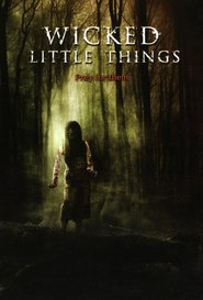 Wicked Little Things movie in Lori Heuring filmography.