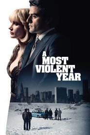 A Most Violent Year movie in Jessica Chastain filmography.