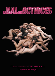 Le bal des actrices movie in Jeanne Balibar filmography.