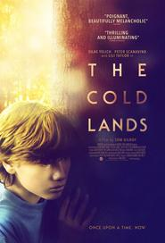 The Cold Lands is the best movie in  Tim Quinn filmography.