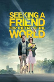 Seeking a Friend for the End of the World is the best movie in T.J. Miller filmography.