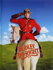 Dudley Do-Right is the best movie in Jed Rees filmography.