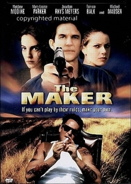 The Maker movie in Michael Madsen filmography.