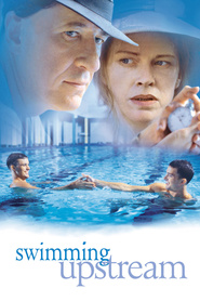 Swimming Upstream movie in Geoffrey Rush filmography.