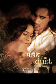 Ask the Dust is the best movie in Colin Farrell filmography.