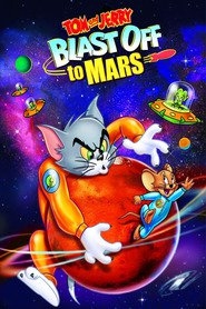 Tom and Jerry Blast Off to Mars! movie in Frank Welker filmography.