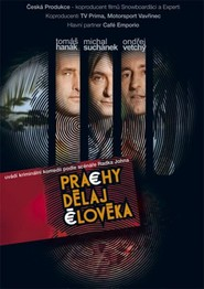 Prachy delaj cloveka movie in Ondrej Vetchy filmography.