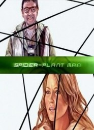 Spider-Plant Man movie in Simon Pegg filmography.