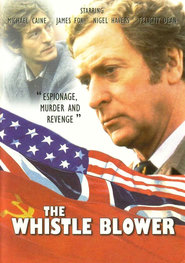 The Whistle Blower movie in Michael Caine filmography.
