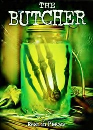 The Butcher movie in Michael Ironside filmography.
