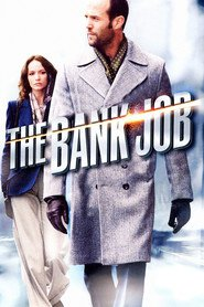 The Bank Job movie in Jason Statham filmography.