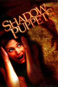 Shadow Puppets is the best movie in Natasha Alam filmography.