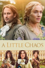 A Little Chaos is the best movie in Hal Hewetson filmography.